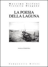 La poesia della laguna