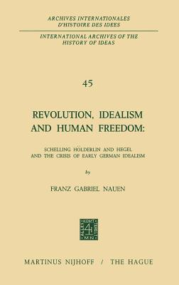 Revolution, Idealism and Human Freedom
