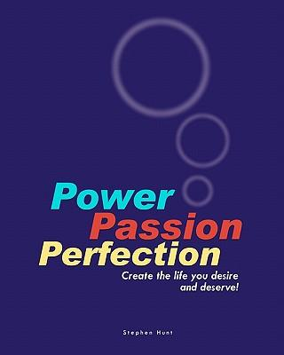 Power Passion Perfection