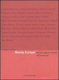 Bloody Europe! Racconti, appunti, cartoline dall'Europa gay