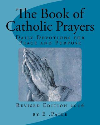The Book of Catholic Prayers