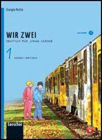Wir zwei. Kursbuch. Vol. unico. Per la Scuola media. Con espansione online