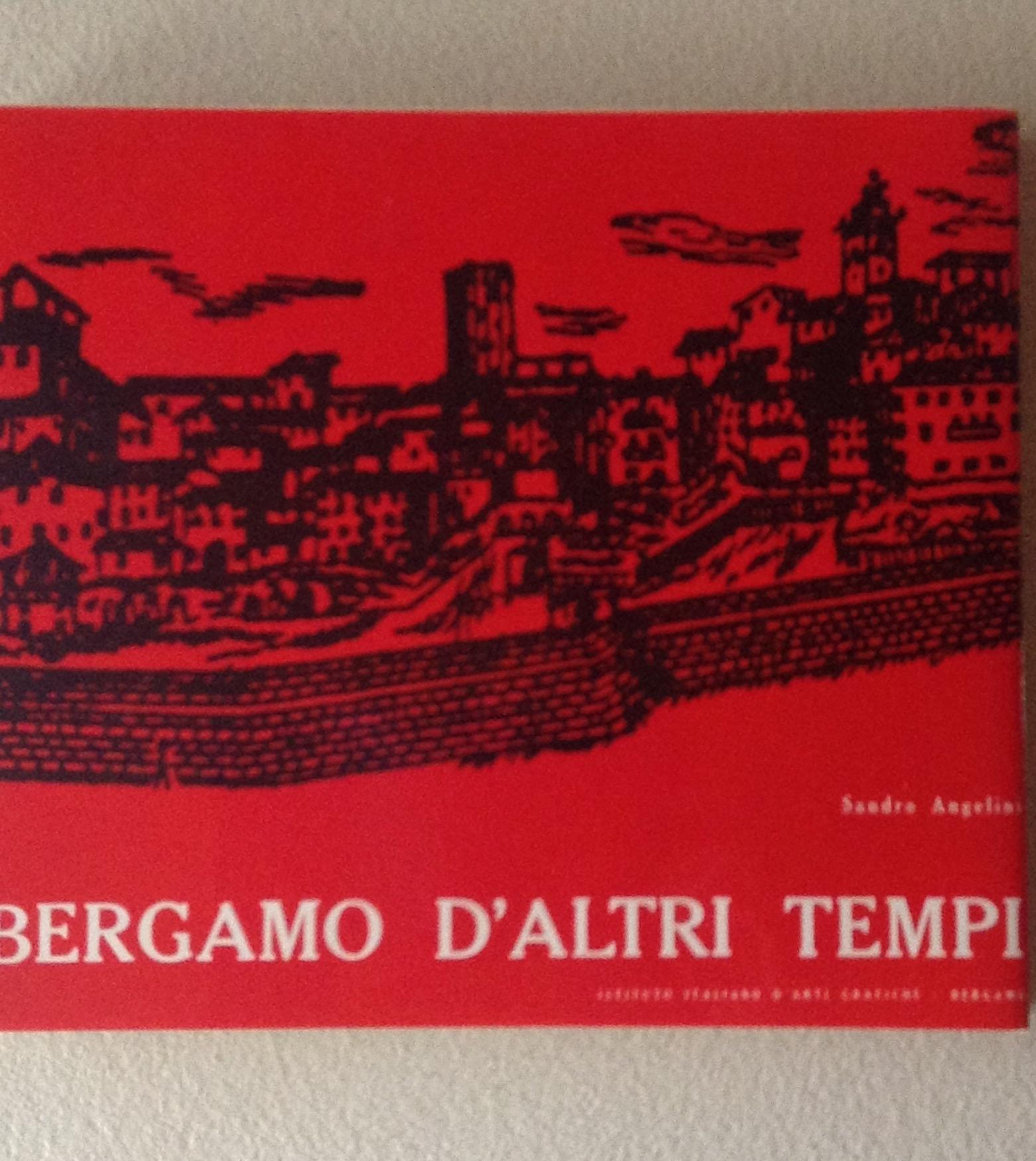 Bergamo d'altri temp...