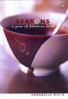 Seasons - A Year of Fabulous Food