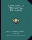 Astral Body and Other Astral Phenomen