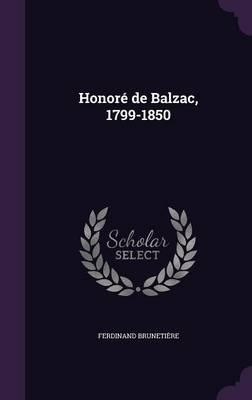 Honore de Balzac, 1799-1850