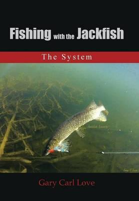 Fishing With the Jackfish