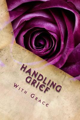 Handle Grief With Grace Work Journal