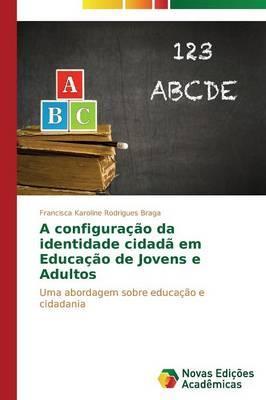 A configuração da identidade cidadã em educação de jovens e adultos