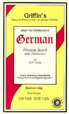 Griffin's Easy to Pronounce German