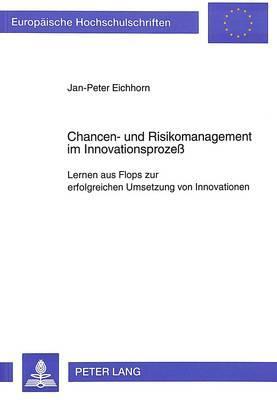 Chancen- und Risikomanagement im Innovationsprozeß