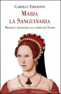 Maria la Sanguinaria