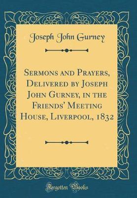 Sermons and Prayers,...
