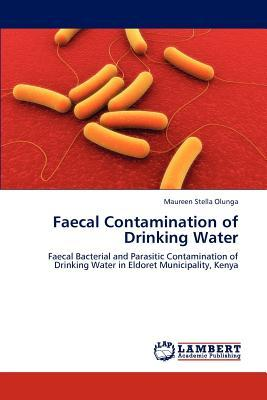 Faecal Contamination of Drinking Water