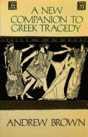 A New Companion to Greek Tragedy