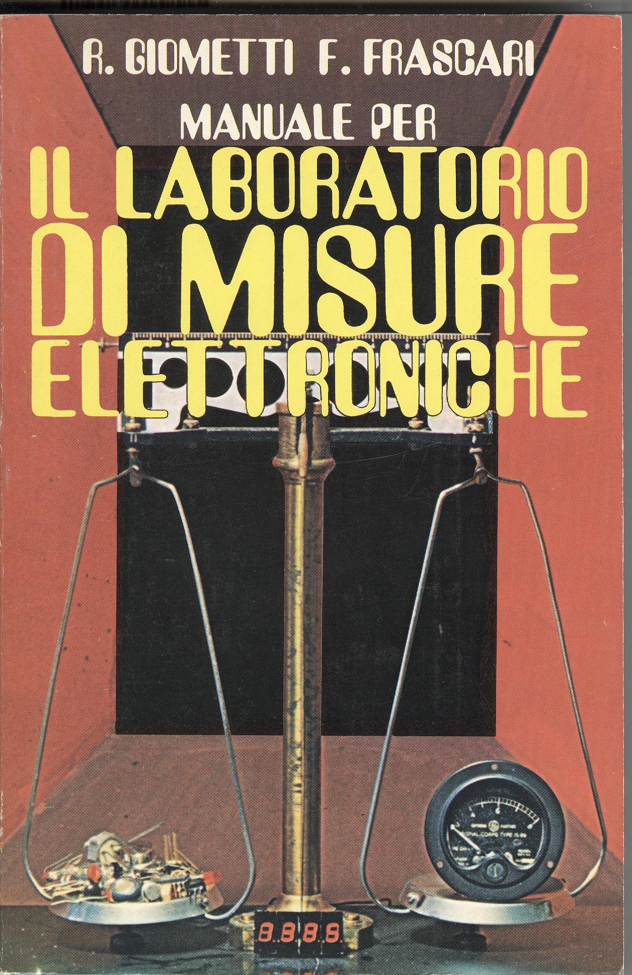 Manuale per il laboratorio di misure elettroniche