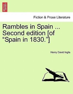 "Rambles in Spain ... Second edition [of ""Spain in 1830.""]"