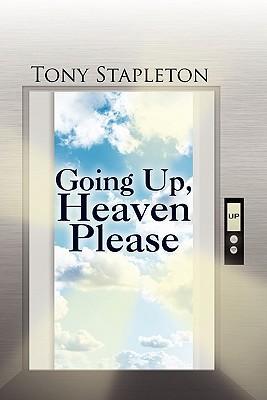 Going Up, Heaven Please
