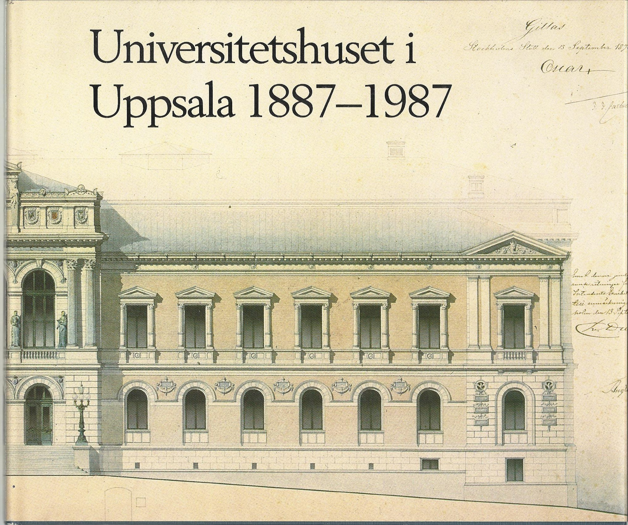 Universitetshuset i Uppsala 1887-1987