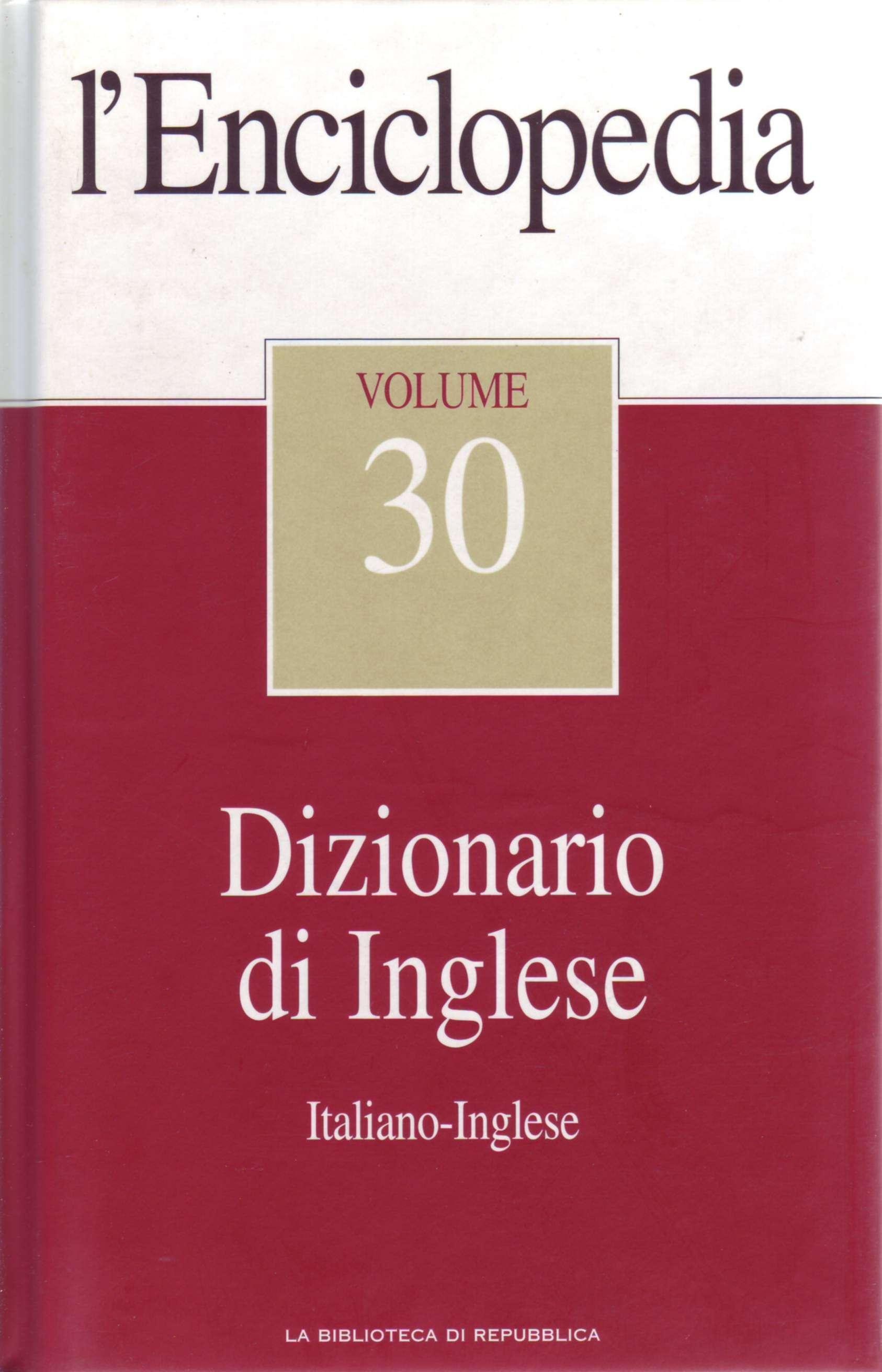 L'Enciclopedia - Vol. 30 - Dizionario di Inglese 2