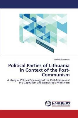 Political Parties of Lithuania in Context of the Post-Communism