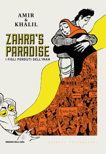 Zahra's Paradise I figli perduti dell'Iran