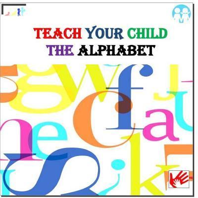Teach Your Child the Alphabet