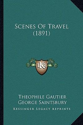 Scenes of Travel (1891)