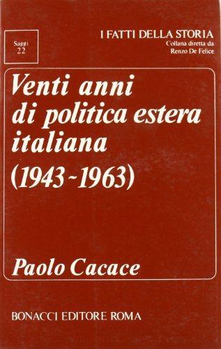 Venti anni di politica estera italiana