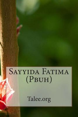 Sayyida Fatima Pbuh