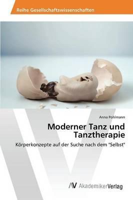 Moderner Tanz und Tanztherapie