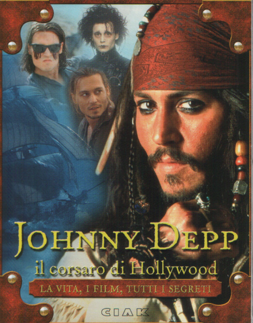 Johnny Depp, il corsaro di Hollywood