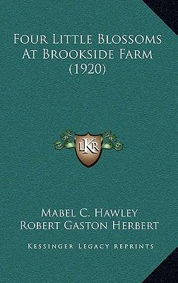 Four Little Blossoms at Brookside Farm (1920)