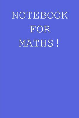 Notebook for maths!