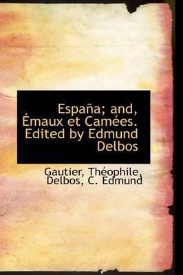 Espana; And, Emaux E...