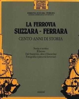 La ferrovia Suzzara-Ferrara