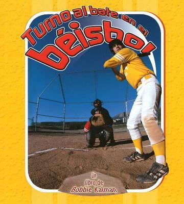 Turno al bate en el beisbol/ Batter Up Baseball