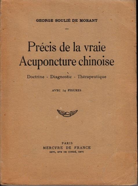 Précis de la vraie acuponcture chinoise