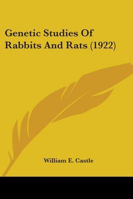 Genetic Studies Of Rabbits And Rats
