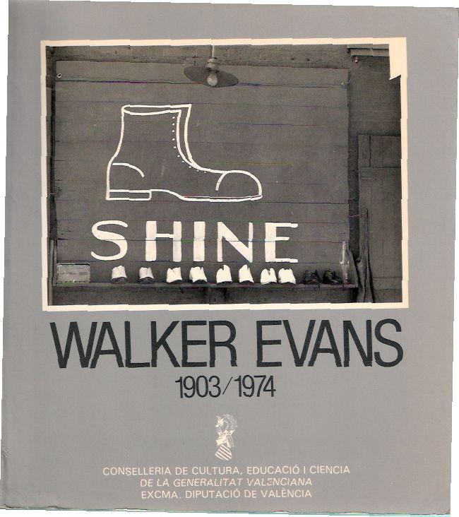 Walker Evans 1903-1974