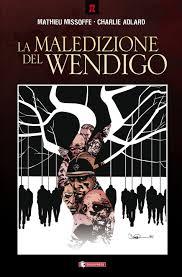 La maledizione del Wendigo