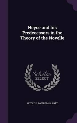 Heyse and His Predecessors in the Theory of the Novelle