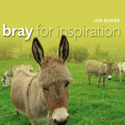Bray for Inspiration