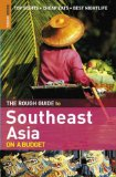 The Rough Guide to Southeast Asia on a Budget 1
