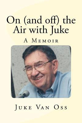On and Off the Air With Juke