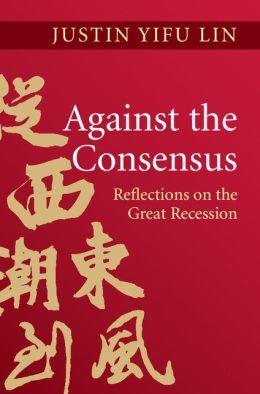 Against the Consensus