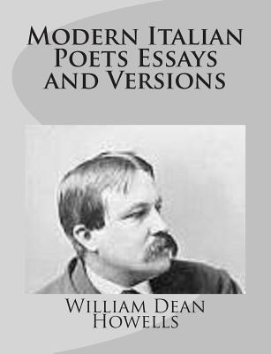 Modern Italian Poets Essays and Versions