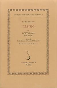 Edizione nazionale delle opere di Pietro Aretino - Vol. 5