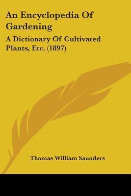 An Encyclopedia of Gardening