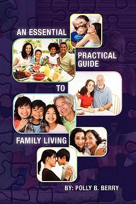 An Essential Practical Guide to Family Living